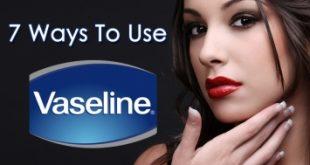 Top 6 Công dụng làm đẹp tuyệt vời nhất của Vaseline cho chị em