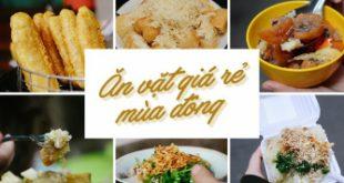 Top 6 Món ăn vặt ngon ngày lạnh không thể bỏ qua!